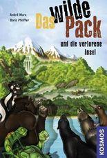 Das wilde Pack und die verlorene Insel
