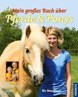 Mein großes Buch über Pferde und Ponys