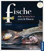 Fische aus heimischen Seen und Flüssen