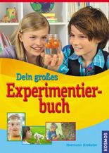 Dein großes Experimentierbuch