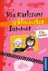 Pia Karlssons schlimmster Sommer