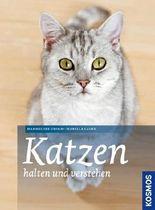 Katzen halten und verstehen