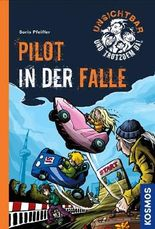 Unsichtbar und trotzdem da! - Pilot in der Falle