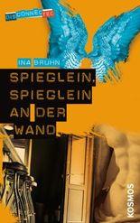 Disconnected: Spieglein, Spieglein an der Wand