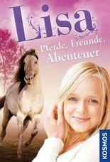 Lisa - Pferde, Freunde, Abenteuer