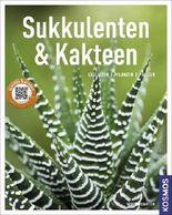 Sukkulenten und Kakteen (Mein Garten)