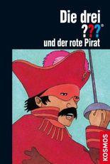 Die drei ??? und der rote Pirat