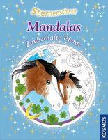 Sternenschweif, Mandalas, Traumhafte Pferde