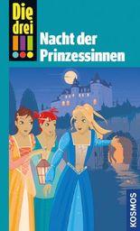 Die drei !!! Nacht der Prinzessinnen