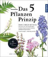 Das 5 Pflanzen Prinzip