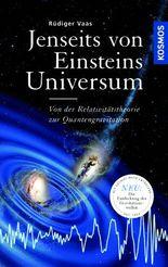 Jenseits von Einsteins Universum
