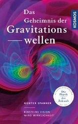 Das Geheimnis der Gravitationswellen