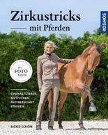 Zirkustricks mit Pferden