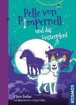 Pelle von Pimpernell, 3, und das Geisterpferd