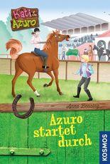 Kati und Azuro, 2, Azuro startet durch