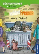 Die wilden Freunde, Bücherhelden, Wo ist Oskar?