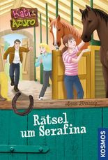 Kati und Azuro, 4, Rätsel um Serafina