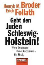 Gebt den Juden Schleswig-Holstein!