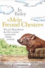"""""""Mein Freund Chester"""""""