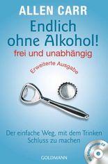 Endlich ohne Alkohol! frei und unabhängig