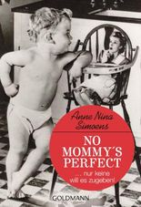 No Mommy's Perfect
