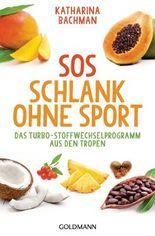 SOS Schlank ohne Sport -
