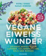 Vegane Eiweißwunder – Das Kochbuch