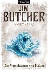 Codex Alera 3 - Die Verschwörer von Kalare