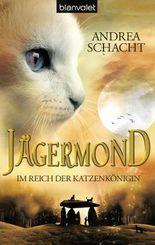Jägermond 1 - Im Reich der Katzenkönigin