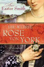 Die weiße Rose von York