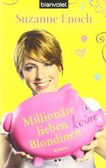 Millionäre lieben keine Blondinen