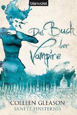 Das Buch der Vampire - Sanfte Finsternis