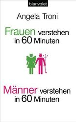 Frauen verstehen (in 60 Minuten) / Männer verstehen (in 60 Minuten)