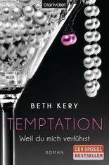 Temptation - Weil du mich verführst