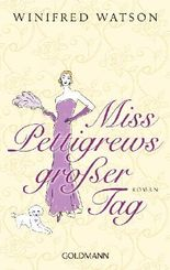 Miss Pettigrews großer Tag