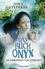 Die Chroniken vom Anbeginn - Das Buch Onyx
