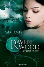 Ravenwood - Die Schule der Nacht