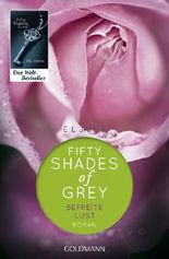 Shades of Grey - Befreite Lust