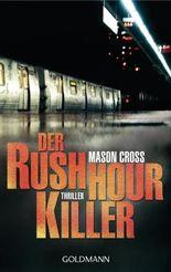 Der Rushhour-Killer