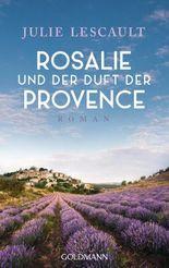 Rosalie und der Duft der Provence