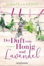 Der Duft von Honig und Lavendel