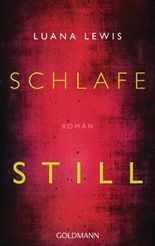 Schlafe still