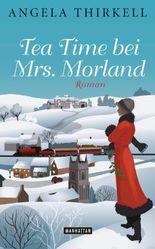 Tea Time bei Mrs. Morland