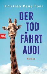 Der Tod fährt Audi