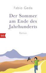 Der Sommer am Ende des Jahrhunderts
