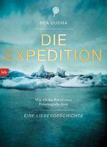 Die Expedition. Eine Liebesgeschichte