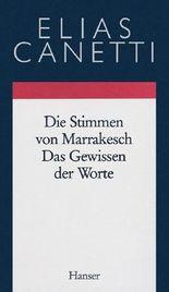 Gesammelte Werke Band 6: Die Stimmen von Marrakesch - Das Gewissen der Worte