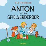 Anton und die Spielverderber