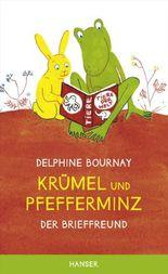 Krümel und Pfefferminz - Der Brieffreund