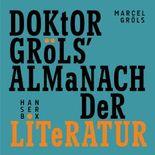 Doktor Gröls' Almanach der Literatur